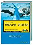 Word 2003 - Kompendium (Kompendium / Handbuch)
