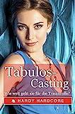 Tabulos-Casting – Wie weit geht sie für die Traumrolle? │meetoo │ Erotik ab 18 unzensiert, Erotikromane, Erotikbücher, Sexgeschichten, Sex Buch, Maledom & Femsub, Unterwerfung, Demütigung, Fetisch