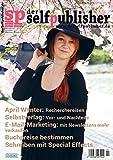 der selfpublisher 21, 1-2021, Heft 21, März 2021: Deutschlands 1. Selfpublishing-Magazin