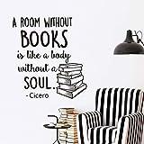Wandaufkleber für Kinder, Zitate Bücher Ein Raum ohne Bücher ist wie ein Körper ohne Seele Bibliothek Lesegeschäft Büro Vinyl Familienornament Kinder Kühlschrank Kunst Dekoration 57x62cm