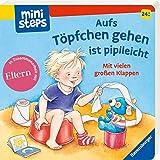 ministeps: Aufs Töpfchen gehen ist pipileicht: Ab 24 Monaten (ministeps Bücher)