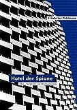 Hotel der Spione: Das 'Neptun' in Warnemünde