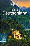 Lonely Planet Top-Ziele in Deutschland (Lonely Planet Reiseführer)