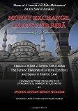 Money Exchange, Loans and Riba: A translation of Kitab al-Sarf from Kitab al-Mabsut