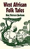 West African Folk Tales (African American) (English Edition)
