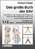 Band 1&2 - Das große Buch der EAV: Grundlagen und praktische Anwendung