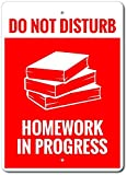 Hausaufgaben-Schild, Lehrer-Geschenk, Lehrer-Dekoration, Hausaufgaben-Fortschritt, Geschenk für Lehrer, 'Do Not Disturb', hochwertiges Metall, 20,3 x 30,5 cm