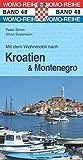 Mit dem Wohnmobil nach Kroatien u. Montenegro (Womo-Reihe, Band 48)