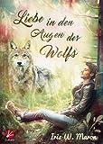 Liebe in den Augen des Wolfs (Wolfsaugen 1)