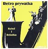 Retro Prywatka Babci i Dziadka [CD]