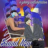 Brand New [Explicit]