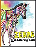 Zebra Coloring Book: An adult Zebra coloring book with 30 amazing Zebra designs for stress relieving and relaxation (Zebra Coloring Book)