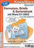Formulare, Briefe & Seriendruck. mit Word 97-2003. Nach DIN 5008/676