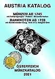 ANK-Muenzkatalog Österreich 2021: Alle Muenzen ab 1745 bis heute. Banknoten ab 1759. Mit Taler und Goldmünzen Maria Theresia und Null Euro Souvenirscheinen Österreichs!