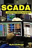 SCADA: ...you must know before first project.