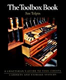 The Toolbox Book: A Craftsman's Guide to Tool Chests, Cabinets and Storage Systems (English Edition)