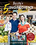 Flavcity's 5 Ingredient Meals: 50 Easy & Tasty Recipes Using the Best Ingredients from the Grocery Store (Heart Healthy Budget Cooking) (English Edition)