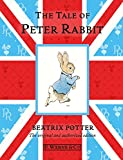 The Tale Of Peter Rabbit: The original and authorized edition (Beatrix Potter Originals Book 1) (English Edition)
