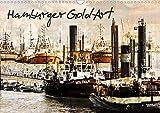 Hamburger GoldArt (Wandkalender 2021 DIN A3 quer)
