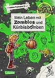 School of the dead 1: Mein Leben mit Zombies und Kürbisbomben (1): Comic-Roman