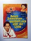 Robert Zimmermann wundert sich über die Liebe - Tom Schilling - Presseheft