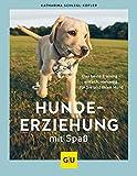 Hundeerziehung mit Spaß: Das beste Training - einfach, vielseitig, für Sie und Ihren Hund (GU Tier Spezial)