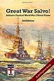 Great War Salvo! 3rd ed.: Solitaire Tactical World War I Naval Game (Battlegame Book, Band 9)