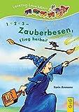 1, 2, 3 - Zauberbesen, flieg herbei!: Lesezug Lese-Minis