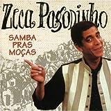 Samba Pras Mocas by Pagodinho, Zeca (2002-09-18)