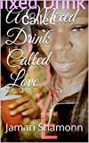 A Mixed Drink Called Love (English Edition)