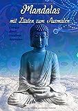 Mandalas mit Zitaten zum Ausmalen: Buddha im Himmel - Malbuch für Erwachsene - A4 Format - mit Anti-Stress-Wirkung / Meditatives Malen