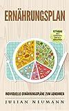 Ernährungsplan: Individuelle Ernährungspläne zum Ab