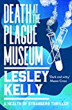 Death at the Plague Museum (The Health of Strangers Thrillers Book 3) (English Edition)