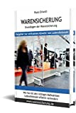 Warensicherung, Grundlagen der Warensicherung: Ratgeber zur wirksamen Abwehr von Ladendiebstahl www.warensicherung