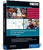 Produktionsplanung und -steuerung mit SAP S/4HANA: Produktionsplanung in Echtzeit mit PP für SAP S/4HANA, PP/DS und MRP Live (SAP PRESS)
