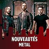Nouveautés Metal