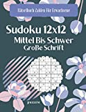 Sudoku 12x12 Mittel Bis Schwer Große Schrift: Denksport Sudoku Irregulär (Rätselbuch Zahlen Für Erwachsene)