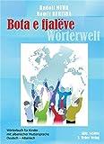 Bota e fjalëve: Wörterbuch Deutsch-Albanisch für Kinder mit albanischer Muttersprache