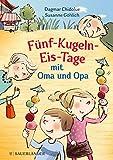 Fünf-Kugeln-Eis-Tage mit Oma und Op