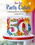 One-Tier Party Cakes: 12 stunning cakes for special occasions (English Edition)