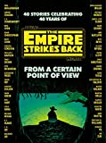 From a Certain Point of View: The Empire Strikes Back (Star Wars) (English Edition)