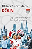 Stadtverführer / Kleiner Stadtverführer Köln: City-Guide mit Stadtplan, Skat-Spiel, Leseb