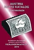 ANK-Vierlaenderkatalog 2019: Alle Briefmarken von Österreich, Deutschland, Schweiz und Liechtenstein.