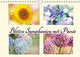 Blüten Symphonien mit Poesie (Wandkalender 2022 DIN A4 quer)