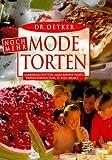 Noch mehr Dr. Oetker Mode-Torten: Lambadaschnitten, Mars-Brinen-Torte, Papageienkuchen, Ü-Eier-Kranz