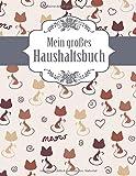 Mein großes Haushaltsbuch: Geld sparen im Haushalt und im Alltag - großes Format mit viel Platz - Süße Katzen