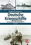 Deutsche Kriegsschiffe: Tanker, Trossschiffe und Versorger 1933-1945 (Typenkompass)