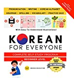 Korean For Everyone - Complete Self-Study Program : Beginner Level: Pronunciation, Writing, Korean Alphabet, Spelling, Vocabulary, Practice Quiz With Audio Files (Korean Study) (English Edition)