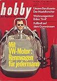 Hobby Unsere Berufsserie : Der Marktforscher, Wohnwagentest Eriba Troll, Fußball auf dem Gummirasen Nr.10/1965 05.05.1965