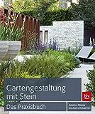 Gartengestaltung mit Stein: Das Praxisb